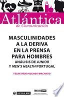Masculinidades a la deriva en la prensa para hombres