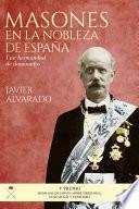 Masones en la nobleza de España