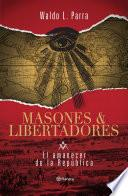 Masones & libertradores 1