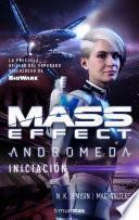 Mass Effect Andrómeda Iniciación