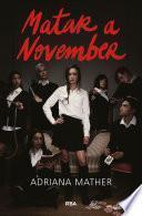 Matar a November (Matar a November 1)