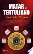 Matar al tertuliano
