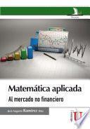 Matemática aplicada al mercado no financiero