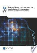 Matemáticas críticas para las sociedades innovadoras El papel de las pedagogías metacognitivas