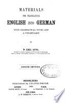 Materials for translating English into German, with grammatical notes and a vocabulary
