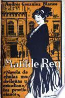 Matilde Rey (novela de chulas madrileñas y de estudiantes provincianos)