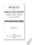 Matrícula de la contribución sobre la renta del capital movible, rústica, urbana, patentes y eclesiástica de la Provincia Constitucional del Callao