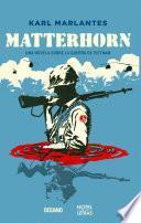Matterhorn. Una novela sobre la guerra de Vietnam