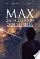 Max, un psicólogo con estrella