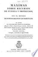 Máxîmas sobre recursos de fuerza y proteccion