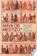 Maya Or Mestizo?