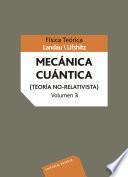 Mecánica cuántica (teoría no-relativista). Volumen 3