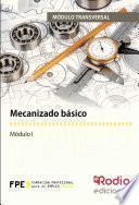 Mecanizado básico. Módulo transversal