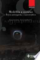 Medellín a oscuras