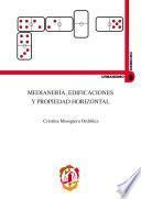 Medianería, edificaciones y propiedad horizontal