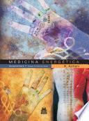 MEDICINA ENERGÉTICA. Acupuntura 1 Bases Fundamentales