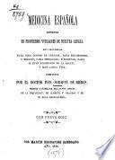 Medicina Española Contenida en proverbios vulgares de nuestra lengua, muy provechosa para todo genero de estados, para philosophos, y medicos; para theologos, y iuristas, para el buen regimiento de la salud, y mas larga vida