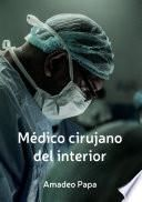 Medico cirujano del interior