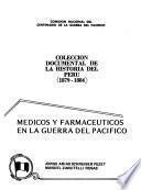 Medicos y farmaceuticos en la guerra del pacifico