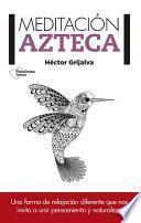 Meditación azteca