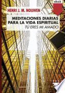 Meditaciones diarias para la vida espiri