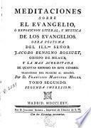 Meditaciones sobre el Evangelio, ó, Exposicion literal y mystica de los Evangelios, 2