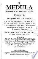Medula historica cisterciense, origen, progresos,...