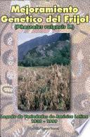 Mejoramiento genético del frijol (Phaseolus vulgaris L.): Legado de variedades de América Latina 1930-1999
