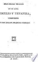Melo-drama trágico en un acto. Hércules y Deyanira