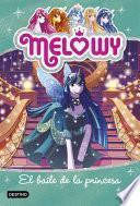 Melowy. El baile de la princesa