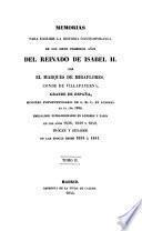 Memoiras para escribir la historia contemporanea de los siete primeros anos del reinado de Isabel II. (etc.)