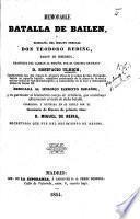 Memorable Batalla de Bailen, y biografía del ... General Don T. Reding, Baron de Biberegg, traducida del Aleman al Español por ... B. Ulrich. ... Corregida ... por ... D. M. de Neira