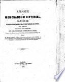 Memorandum Historial. Nociones de la historia universal y particular de España por siglos, etc. [With appendix.]