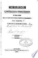 Memorandum Litúrgico-teológico para uso de los párrocos y demás Ministros Sagrados