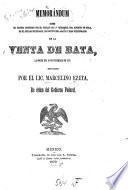 Memorándum sobre el proceso instruído por el Juzgado de 1. instancia del Distrito de Tula en el Estado de Hidalgo, con motivo del asalto y robo perpetrados en la Venta de Bata, la noche del 20 de diciembre de 1877