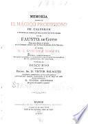 Memoria acerca de el Mágico prodigioso de Calderón y en especial sobre las relaciones de este drama con el Fausto de Goethe