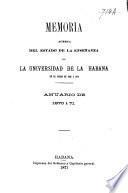 Memoria acerca del estado de la enseñanza en la universidad de la Habana en el curso de 1869 a 1870