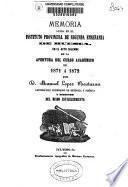 Memoria acerca del estado del Instituto Provincial de Segunda Enseñanza de Huesca durante el curso de... leída en la apertura del curso de ...
