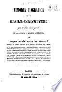 Memoria biográfica de los mallorquines que se han distinguido en la antigua y moderna literatura