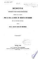 Memoria biográfico-bibliográfica premiada con accesit por la Real Academia de Medicina de Madrid en el concurso de 1864