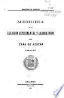 Memoria de la Estación Experimental y Laboratorio para Caña de Azucar, 1906-1907