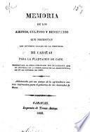 Memoria de los abonos, cultivo y beneficios que necesitan los diversos valles de la provincia de Caracas para la plantacion de cafe. Presentada al Real Consulado por un patriota que se interesa en la prosperidad de la agricultura, en 26 de octubre de 1809. Adicionada por un amigo de la agricultura, etc