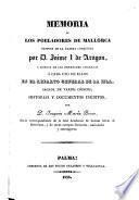 Memoria de los pobladores de Mallorca despues de la última conquista por D. Jaime I de Aragon, y noticia de las heredades asignadas á cada uno de ellos en el reparto general de la Isla