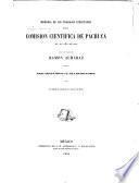 Memoria de los trabajos ejecutados por la Comision Científica de Pachuca en el año de 1864, dirigida por ... R. Almaraz, etc. (Esta memoria es continuacion de la del Valle de México.).