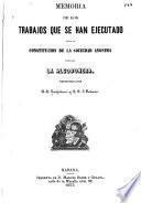 Memoria de los trabajos que se han ejecutado para la constitucion de la sociedad anonima titulada La algodonera