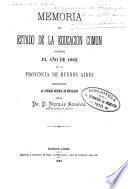 Memoria del estado de la educación común durante el año de ... en la Provincia de Buenos Aires