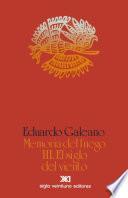 Memoria del fuego / Vol. III El siglo del viento