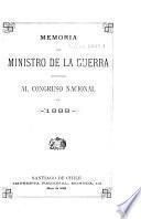 Memoria del Ministro de la Guerra presentada al Congreso Nacional en ...