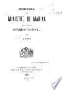 Memoria del Ministro de Marina presentada al Congreso Nacional en ...