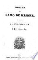 Memoria del ramo de marina que presentada a la legislatura ...